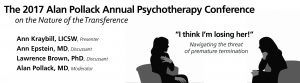 "2017 Psychotherapy Conference -- ""I think I'm losing her!"": Navigating the threat of premature termination @ BPSI"