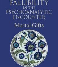 Death and Fallibility in the Psychoanalytic Encounter