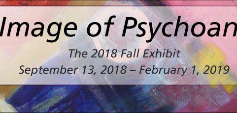 The Image of Psychoanalysis — 2018 Fall Art Exhibit