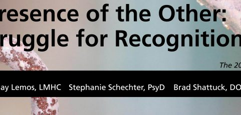 In the Presence of the Other: The Struggle for Recognition (The 2019 Fall Academic Lecture)