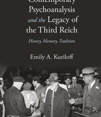 Contemporary Psychoanalysis and the Legacy of the Third Reich – A Book Review