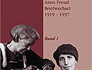 Lou Andreas-Salome and Anna Freud Correspondence – Letters of Note