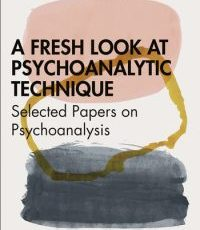A Fresh Look at Psychoanalytic Technique
